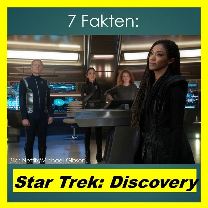 7 Fakten: Star Trek - Discovery