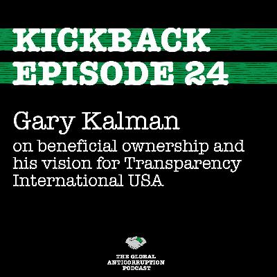 24. Gary Kalman on beneficial ownership & his vision for Transparency International USA