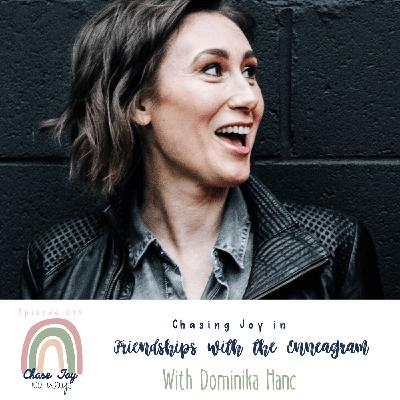 Enneagram and Friendships with Dominika Hanc