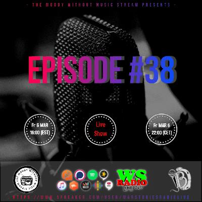 The Moody Without Music Stream EP38 hosted by IBJ #WSRL