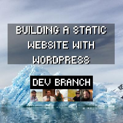 EP2 - Building a static website with WordPress