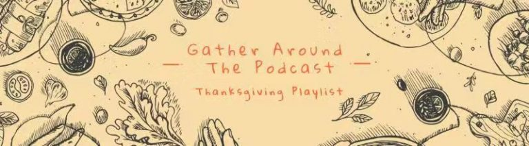 Thanksgiving podcasts